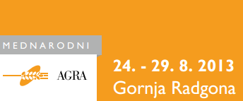 """Posjetite nas na sajmu """"AGRA"""" 24.-29.08.2013. u Gornjoj Radgoni (Slovenija)"""